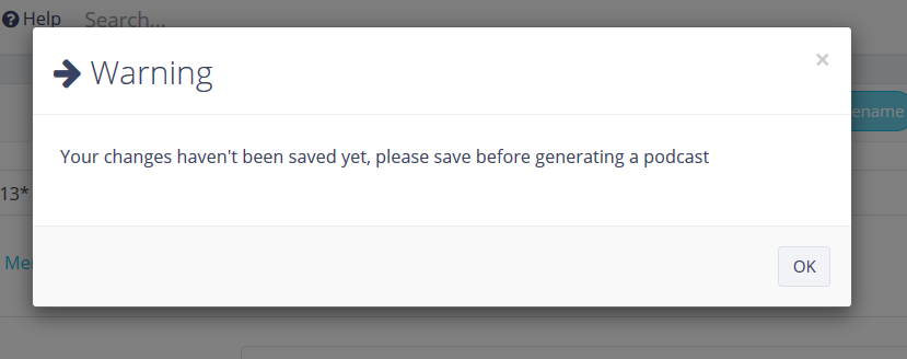 Warning message in Koi CMS about needing to save before generating a podcast